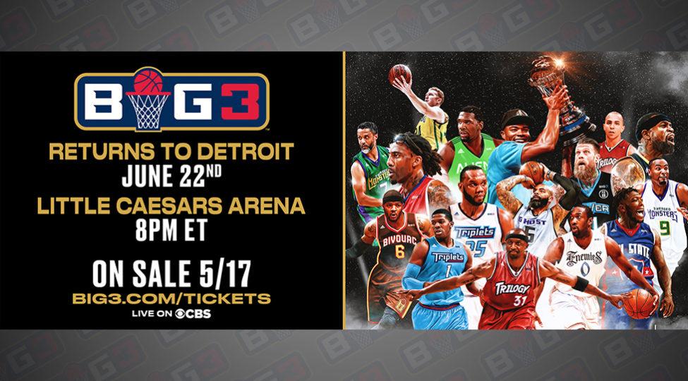 Big3 Returning To Detroit For Season Opener June 22 Big3